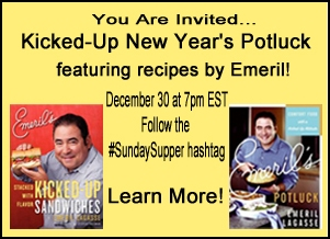 Kicked-Up New Year Potluck featuring recipes by Emeril