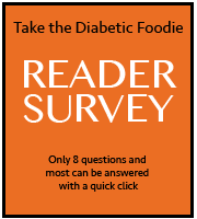 Take Diabetic Foodie READER SURVEY