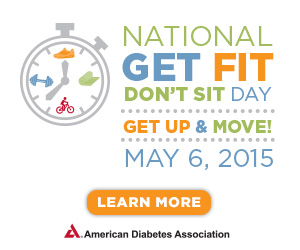ADA Get Fit Dont Sit Day May 6 2015