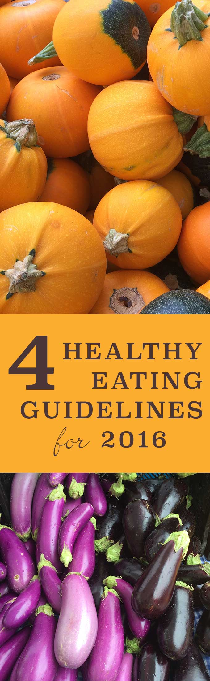 4 Healthy Eating Guidelines for 2016