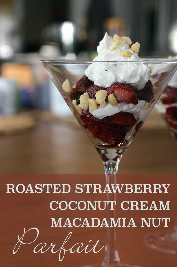 Roasted Strawberry, Coconut Cream & Macadamia Nut Parfait (dairy-free) | diabeticfoodie.com