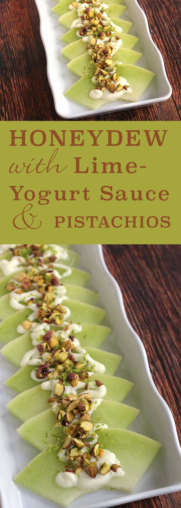 Honeydew with Lime Yogurt Sauce and Pistachios | diabeticfoodie.com