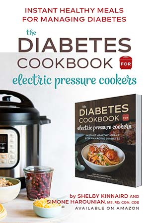 The Diabetes Cookbook for Electric Pressure Cookers