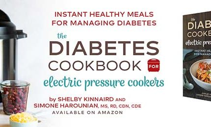 The Diabetes Cookbook for Electric Pressure Cookers: Now Available